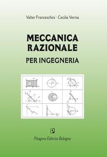 Promoartpalermo.it Meccanica razionale per ingegneria Image