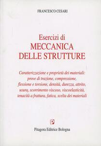 Esercizi di meccanica delle strutture. Caratterizzazione e proprietà dei materiali