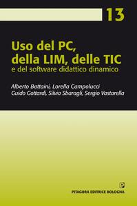 Uso del PC, della LIM, delle TIC e del software didattico dinamico