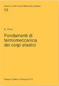 Libro Fondamenti di termomeccanica dei corpi elastici Giancarlo Pocci