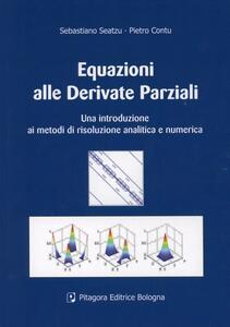 Equazioni alle derivate parziali. Una introduzione ai metodi di risoluzione analitica e numerica