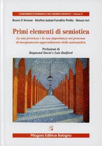 Primi elementi di semiotica. La sua presenza e la sua importanza nel processo di insegnamento-apprendimento della matematica