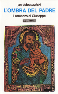Libro L' ombra del Padre. Il romanzo di Giuseppe Jan Dobraczynski