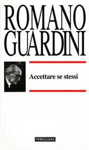 Libro Accettare se stessi Romano Guardini