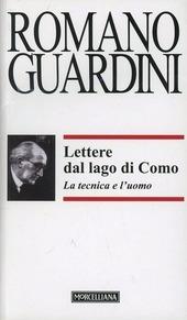 Lettere dal lago di Como. La tecnica e l'uomo