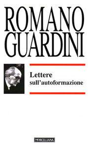 Libro Lettere sull'autoformazione Romano Guardini