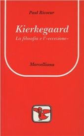 Kierkegaard. La filosofia e l'«Eccezione»