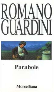 Foto Cover di Parabole, Libro di Romano Guardini, edito da Morcelliana