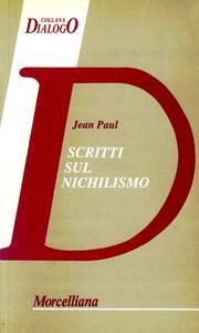 Scritti sul nichilismo
