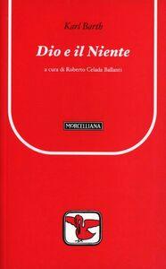 Libro Dio e il niente Karl Barth