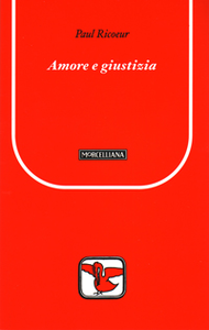 Libro Amore e giustizia Paul Ricoeur