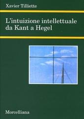 L' intuizione intellettuale da Kant a Hegel