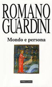 Foto Cover di Mondo e persona. Saggio di antropologia cristiana, Libro di Romano Guardini, edito da Morcelliana