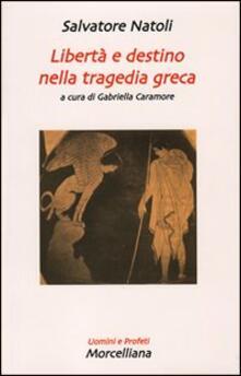 Libertà e destino nella tragedia greca.pdf