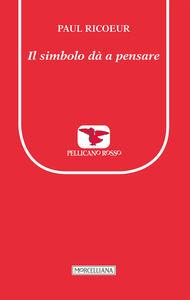 Libro Il simbolo dà a pensare Paul Ricoeur