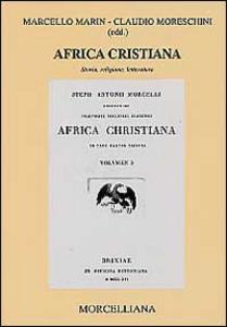 Libro Africa cristiana. Storia, religione, letteratura