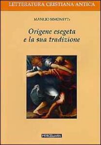 Origene esegeta e la sua tradizione