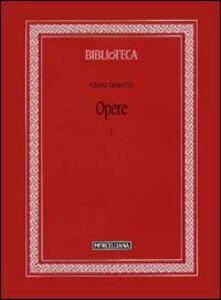 Libro Opere. Vol. 1 Alberto Caracciolo