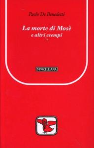 Libro La morte di Mosè e altri esempi Paolo De Benedetti