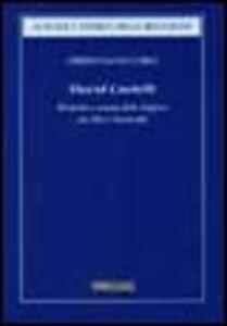 Foto Cover di David Castelli. Ebraismo e scienze delle religioni tra Otto e Novecento, Libro di Cristiana Facchini, edito da Morcelliana