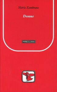 Foto Cover di Donne, Libro di María Zambrano, edito da Morcelliana