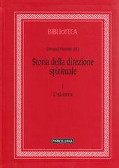 Storia della direzione spirituale. Vol. 1: L'età antica.