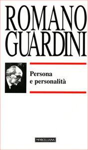 Foto Cover di Persona e personalità, Libro di Romano Guardini, edito da Morcelliana