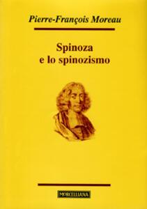 Spinoza e lo spinozismo