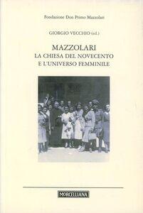 Libro Mazzolari, La Chiesa del Novecento e l'universo femminile