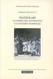 Mazzolari, La Chiesa del Novecento e l'universo femminile
