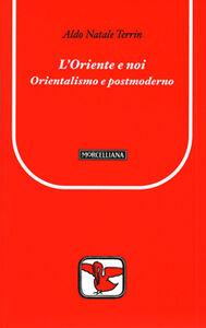 Libro L' Oriente e noi Aldo N. Terrin