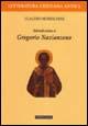 Introduzione a Gregorio Nazianzeno
