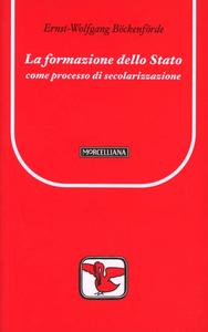 Libro La formazione dello Stato come processo di secolarizzazione Ernst-Wolfgang Böckenförde