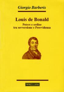 Louis de Bonald. Potere e ordine tra sovversione e provvidenza