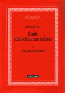 Libro Il mito nella letteratura italiana. Vol. 4: L'età contemporanea.