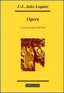 Libro Opere Jules Lequier