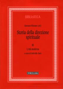 Storia della direzione spirituale. Vol. 3: età moderna, L'.