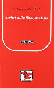 Libro Scritti su Bhagavadgita Wilhelm von Humboldt