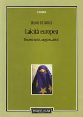 Laicità europea. Processi storici, categorie, ambiti