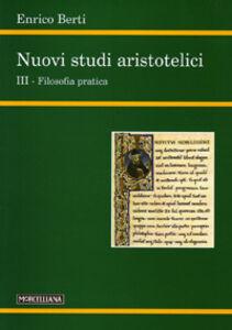Libro Nuovi studi aristotelici. Vol. 3 Enrico Berti