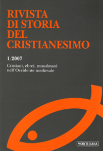 Libro Rivista di storia del cristianesimo (2007). Vol. 1: Cristiani, ebrei, musulmani nell'Occidente medievale.