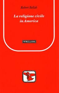 Libro La religione civile in America Robert N. Bellah