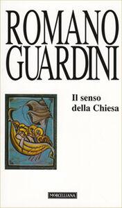 Libro Il senso della Chiesa Romano Guardini