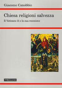Chiesa, religioni, salvezza...