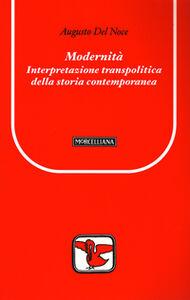 Libro Modernità. Interpretazione transpolitica della storia contemporanea Augusto Del Noce