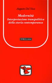 Modernità. Interpretazione transpolitica della storia contemporanea