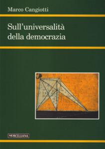 Foto Cover di Sull'università della democrazia, Libro di Marco Cangiotti, edito da Morcelliana