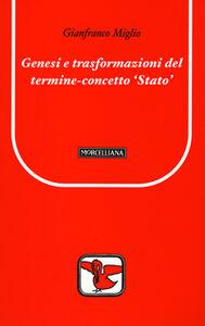 Libro Genesi e trasformazioni del termine concetto Stato Gianfranco Miglio