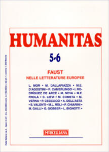 Humanitas (2007) vol. 5-6: Faust nelle letterature europee.