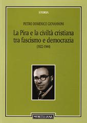 La Pira e la civiltà cristiana tra fascismo e democrazia (1922-1944)